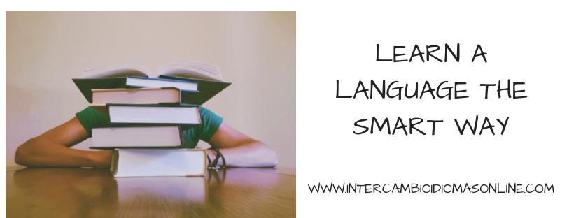 LEARN A LANGUAGE THE SMART WAY